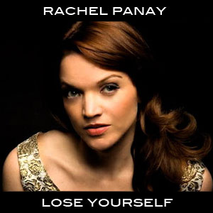 Rachel Panay Lose Yourself