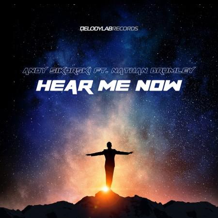 HearMeNow - AndySikorski Ft NathanBrumley